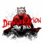 Sean Tyas - Degeneration album cover